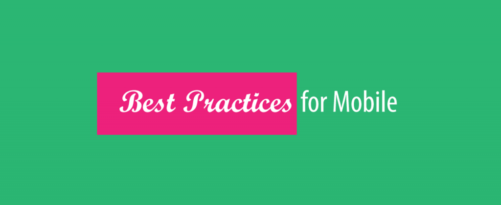 Mobile Best Practices